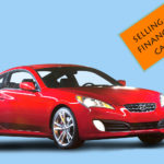 Selling a Financed Car? Things you need to know